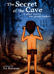The Secret of the Cave & Other  Stories for Young Readers